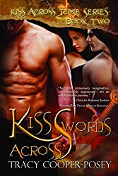 Kiss Across Swords: A Vampire Time Travel Menage Romance Novel (Kiss Across Time Series Book 2)