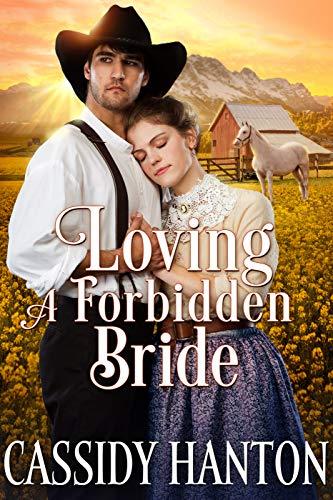 Loving a Forbidden Bride: A Historical Western Romance Book by [Hanton, Cassidy, Fairy, Cobalt]