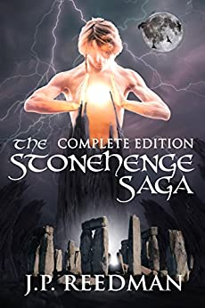 THE STONEHENGE SAGA: COMPLETE EDITION by [Reedman, J.P.]