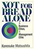 img - for Not for Bread Alone book / textbook / text book