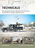 img - for Technicals: Non-Standard Tactical Vehicles from the Great Toyota War to modern Special Forces (New Vanguard) book / textbook / text book