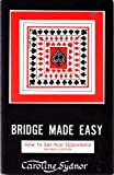 Bridge Made Easy, Book 4, Caroline Sydnor, 0939460823