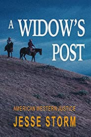 A Widow's Post (American Western Just