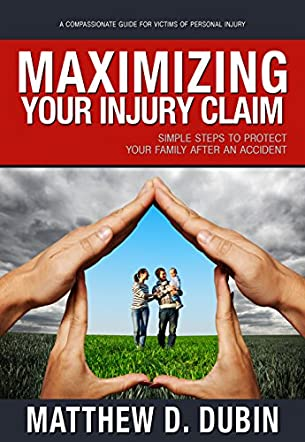 Maximizing Your Injury Claim