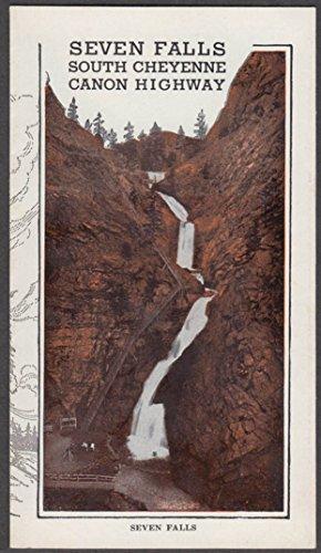 Seven Falls Colorado Springs - Seven Falls South Cheyenne Canyon Highwat Colorado Springs folder 1930s