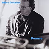 Bounce by Miles Donahue (2013-08-02)