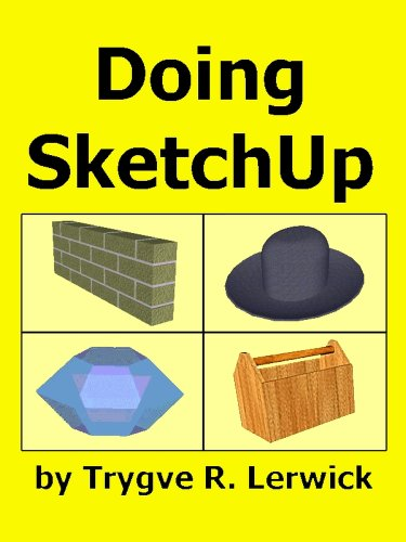 Download Doing SketchUp (Doing to Understand Book 1) Pdf