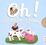 Oh ! Les animaux de la ferme