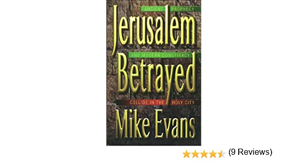Jerusalem betrayed kindle edition by michael d evans religion jerusalem betrayed kindle edition by michael d evans religion spirituality kindle ebooks amazon fandeluxe Ebook collections