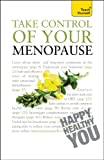 Take Control of Your Menopause, Janet Wright, 1444103687
