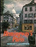 Hemingway's Paris by Robert E. Gajdusek front cover