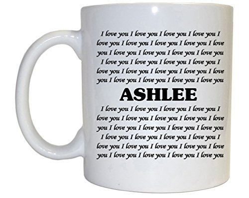 I Love You Ashlee Mug from Custom Image Factory