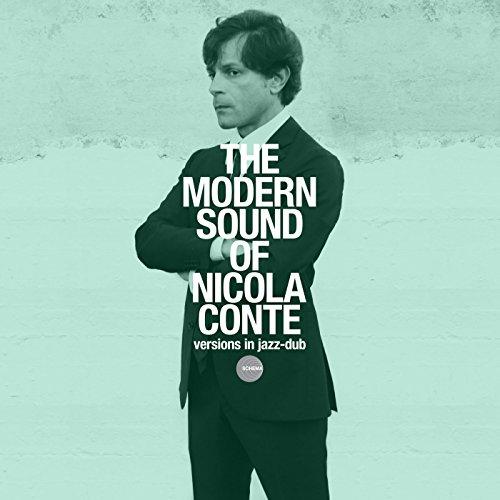 The modern sound of nicola conte versions in jazz dub: The Universal Sound Of Nicola Conte: Amazon.es: CDs y vinilos}