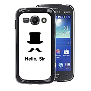 A-type Arte & diseño plástico duro Fundas Cover Cubre Hard Case Cover para Samsung Galaxy Ace 3 (Hello Sir Moustache Hard Hat Top White)