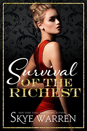 Survival of the Richest (Trust Fund Duet Book 1) by [Warren, Skye]