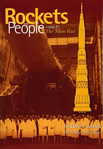 Rockets and People:  Volume IV:  The Moon Race por Boris Chertok,Asif Siddiqi