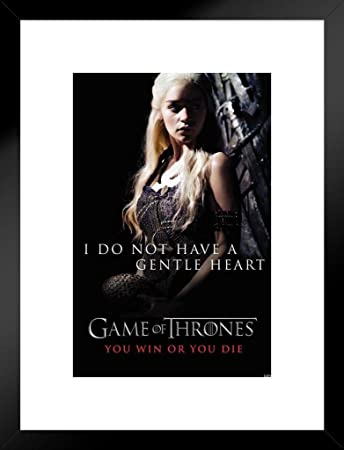 Pyramid America Game of Thrones Daenerys Targaryen Gentle Heart Matted Framed Poster 20×26 inch