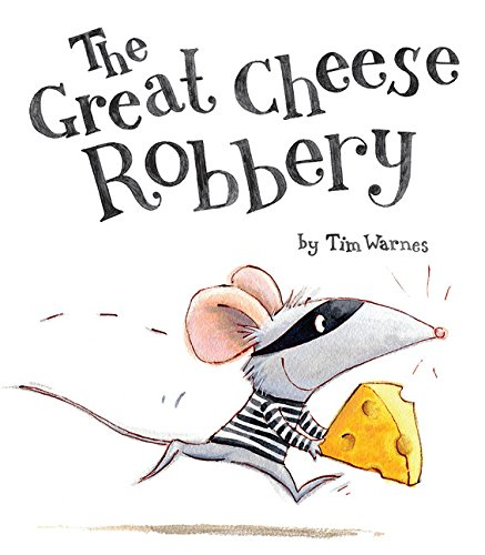 Read Online The Great Cheese Robbery pdf epub