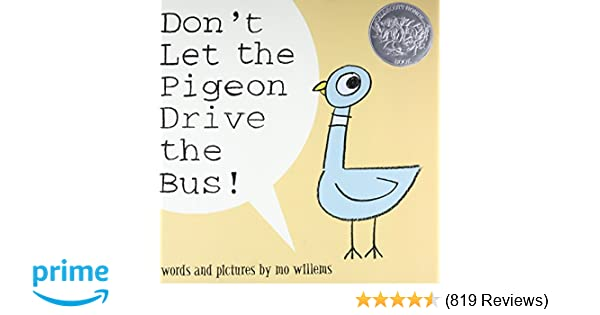 Dont Let The Pigeon Drive Bus Mo Willems 8601416094786 Amazon Books