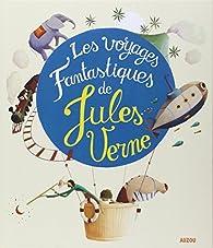 Les voyages fantastiques de Jules Verne par Claude Carré