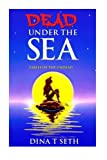 img - for Death Under the Sea - Fables of the Undead (zombie books for kids - Fables of the Undead) (Volume 1) book / textbook / text book