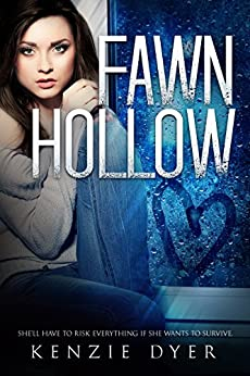 Fawn Hollow (Fawn Hollow Series Book 1) by [Dyer, Kenzie]