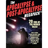 The Apocalypse & Post-Apocalypse MEGAPACK®: 20 End-of-the-World Tales