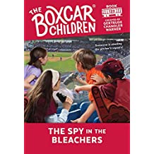 The Spy in the Bleachers (The Boxcar Children Mysteries)