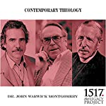 Contemporary Theology | John Warwick Montgomery