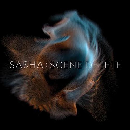 Late Night Tales presents Sasha : Scene Delete
