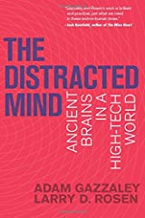 The Distracted Mind (MIT Press): Ancient Brains in a High-Tech World (The MIT Press) Paperback