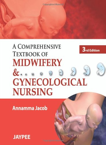 A Comprehensive Textbook of Midwifery and Gynecological Nursing