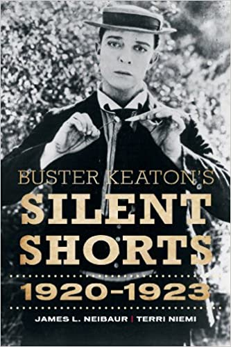Book Buster Keaton's Silent Shorts: 1920-1923