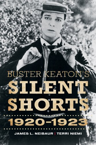 Buster Keaton's Silent Shorts: 1920-1923 by Brand: Scarecrow Press