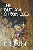 img - for THE OUTLAW CHRONICLES book / textbook / text book