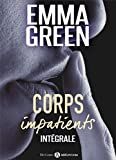 corps impatients int?grale french edition
