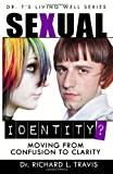 Sexual Identity?, Richard Travis, 1494992094