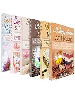 Soapmaking, Body Butter & Essential Oils DIY Collection x 6!: Soapmaking x 2, Body Butter x 2 & Essential Oils x 2 Boxset Bundle: DIY Soap Recipes, DIY ... Oils & MORE! (DIY Beauty Boxsets Book 10) by [Lockhart, Leanna]