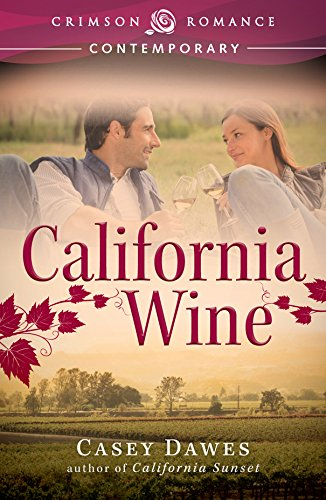 Book: California Wine (Crimson Romance) by Casey Dawes