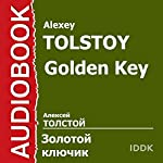 Golden Key [Russian Edition] | Alexey Tolstoy
