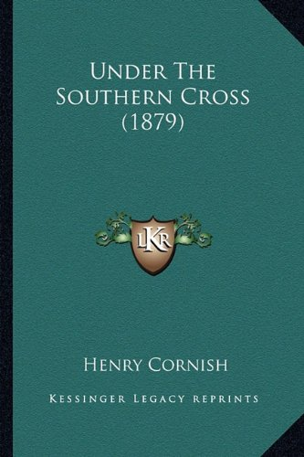 Under The Southern Cross (1879) pdf epub