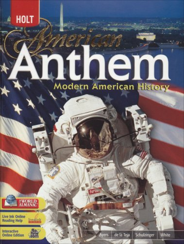 American Anthem, Modern American History: Student Edition 2007
