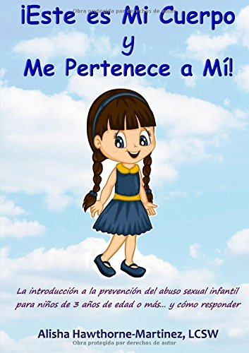 ¡Este es Mi Cuerpo y Me Pertenece a Mí!  [Hawthorne-Martinez, Alisha] (Tapa Blanda)