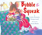 Bubble and Squeak, Louise Bonnett-Rampersaud, 0761453105