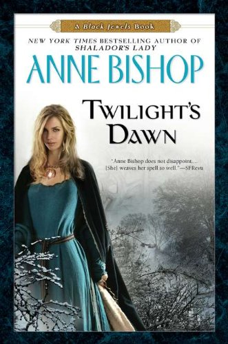 Twilight's Dawn: A Black Jewels Book (Black Jewels Trilogy) pdf
