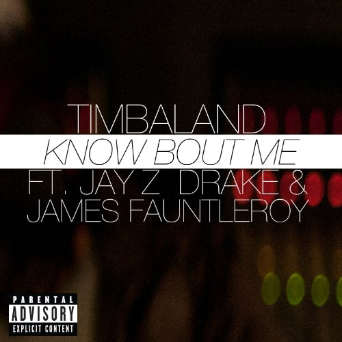 Know Bout Me [feat. James Fauntleroy] [Explicit]