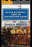 Mitch & Wendy: Lost in Adventure Land