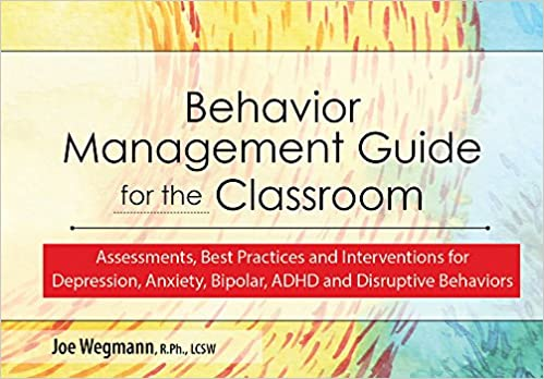How Anxiety Leads To Disruptive Behavior >> Behavior Management Guide For The Classroom Assessments Best