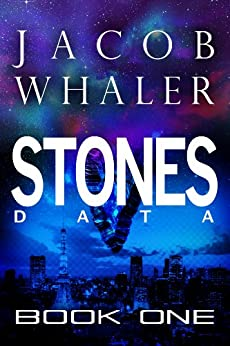 Stones: Data (Stones #1) by [Whaler, Jacob]