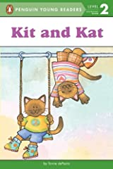 Kit and Kat (Penguin Young Readers, Level 2) Kindle Edition